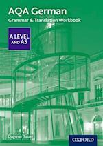 AQA A Level German: Grammar & Translation Workbook (AQA A Level German)