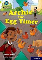 Project X Origins: Lime Book Band, Oxford Level 11: Archie the Egg Timer