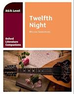 Oxford Literature Companions: Twelfth Night (Oxford Literature Companions)