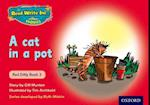 Read Write Inc. Phonics: Red Ditty Book 3 a Cat in a Pot