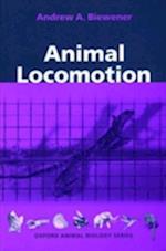 Animal Locomotion (Oxford Animol Biology Series)