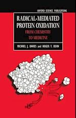 Radical-Mediated Protein Oxidation (Oxford Science Publications)