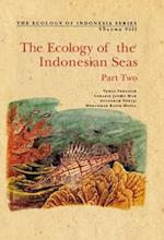 The Ecology of the Indonesian Seas (Ecology of Indonesia Series, nr. )