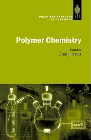 Polymer Chemistry: A Practical Approach