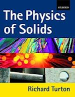 The Physics of Solids af Richard Turton