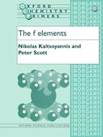 The f Elements (OXFORD CHEMISTRY PRIMERS, nr. 76)