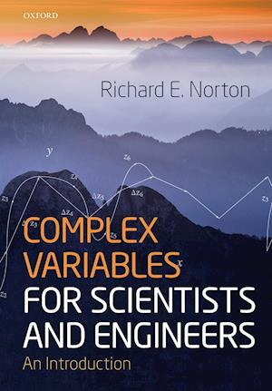 Complex Variables for Scientists and Engineers: An Introduction
