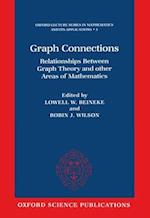 Graph Connections (Oxford Lecture Series in Mathematics and Its Applications, nr. 5)