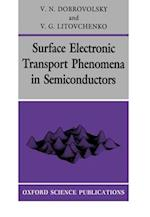 Surface Electronic Transport Phenomena in Semiconductors (Series on Semiconductor Science And Technology, nr. 2)