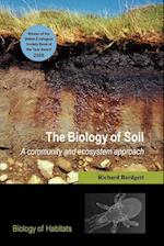 The Biology of Soil (Biology of Habitats)