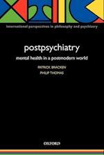 Postpsychiatry (International Perspectives in Philosophy & Psychiatry)