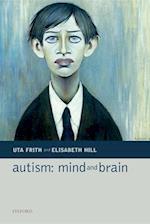 Autism: Mind and Brain