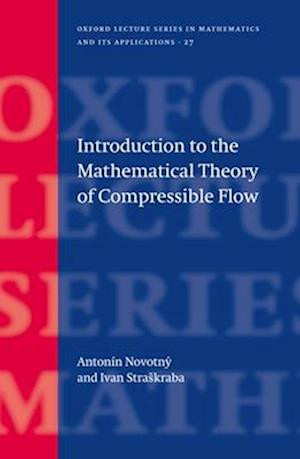 Introduction to the Mathematical Theory of Compressible Flow