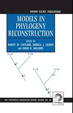 Models in Phylogeny Reconstruction (The Systematics Association Special Volume Series, nr. 52)