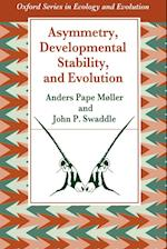 Asymmetry, Developmental Stability, and Evolution (OXFORD SERIES IN ECOLOGY AND EVOLUTION)