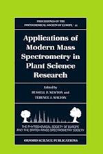 Applications of Modern Mass Spectrometry in Plant Science Research (PROCEEDINGS OF THE PHYTOCHEMICAL SOCIETY OF EUROPE, nr. 40)