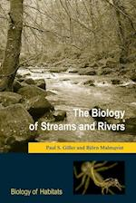 The Biology of Streams and Rivers (Biology of Habitats)