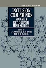 Inclusion Compounds: Volume 4: Key Organic Host Systems (Inclusion Compounds)