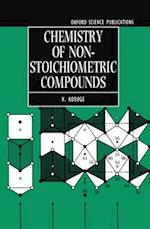 Chemistry of Non-Stoichiometric Compounds (Oxford Science Publications)