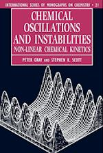 Chemical Oscillations and Instabilities (INTERNATIONAL SERIES OF MONOGRAPHS ON CHEMISTRY, nr. 21)