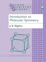 Introduction to Molecular Symmetry (OXFORD CHEMISTRY PRIMERS, nr. 97)