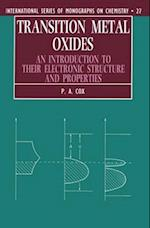 Transition Metal Oxides (INTERNATIONAL SERIES OF MONOGRAPHS ON CHEMISTRY, nr. 27)