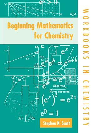Beginning Mathematics for Chemistry