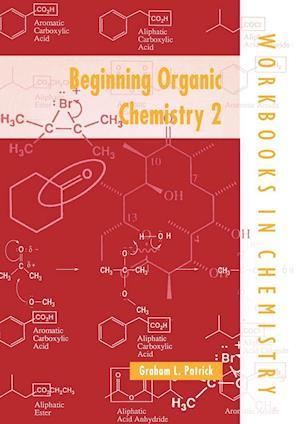 Beginning Organic Chemistry 2