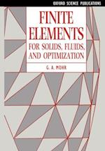 Finite Elements for Solids, Fluids, and Optimization