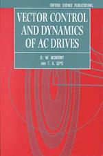 Vector Control and Dynamics of AC Drives (MONOGRAPHS IN ELECTRICAL AND ELECTRONIC ENGINEERING, nr. 41)