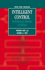 Intelligent Control (MONOGRAPHS IN ELECTRICAL AND ELECTRONIC ENGINEERING, nr. 43)