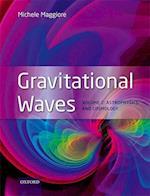 Gravitational Waves, Volume 2