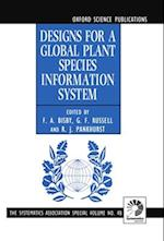 Designs for a Global Plant Species Information System (The Systematics Association Special Volume Series, nr. 48)