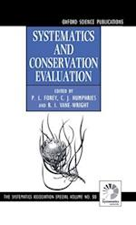 Systematics and Conservation Evaluation (The Systematics Association Special Volume Series, nr. 50)