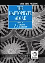 The Haptophyte Algae (The Systematics Association Special Volume Series, nr. 51)