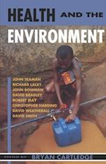 Health and the Environment (The Linacre Lectures)