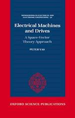 Electrical Machines and Drives (MONOGRAPHS IN ELECTRICAL AND ELECTRONIC ENGINEERING, nr. 25)