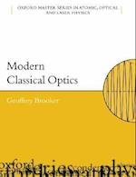 Modern Classical Optics (Oxford Master Series in Physics, nr. 8)