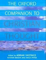 The Oxford Companion to Christian Thought af Adrian Hastings, Hugh Pyper, Alistair Mason