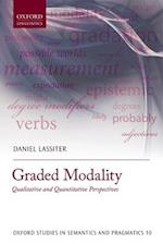 Graded Modality (Oxford Studies in Semantics and Pragmatics)