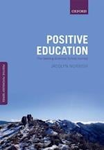 Positive Education (Oxford Positive Psychology Series)
