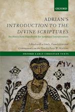 Adrian's Introduction to the Divine Scriptures (Oxford Early Christian Texts)