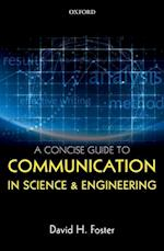 A Concise Guide to Communication in Science and Engineering