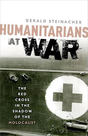 Bog, hardback Humanitarians at War af Gerald Steinacher