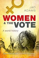 Women and the Vote af Jad Adams