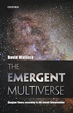The Emergent Multiverse