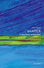 Water: A Very Short Introduction (VERY SHORT INTRODUCTIONS)