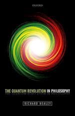 The Quantum Revolution in Philosophy