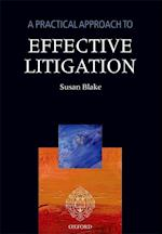 A Practical Approach to Effective Litigation (A Practical Approach)