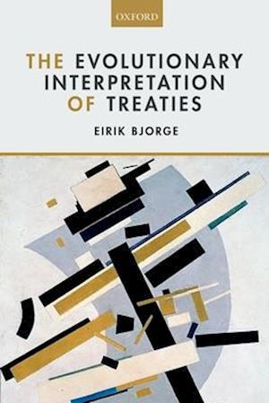 The Evolutionary Interpretation of Treaties